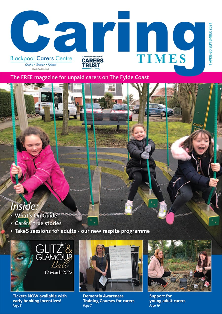 April 2021 issue of Caring Times available now, including details of our 2022 Glitz and Glamour Ball...Download your copy today! 3
