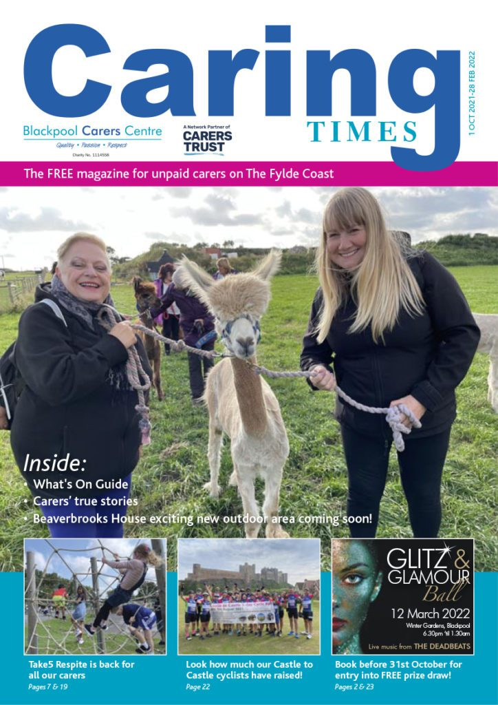 October 2021 issue of Caring Times available now...Download your copy today! 3